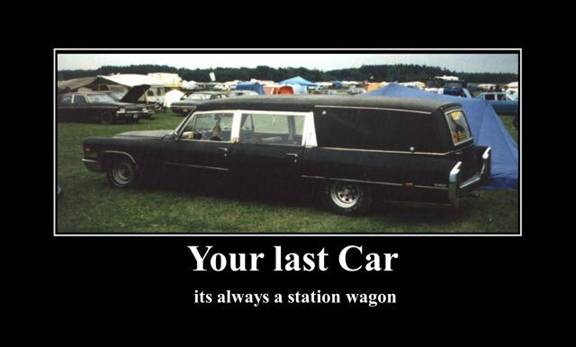 Your last car is always a stantionwagon